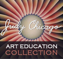 The Judy Chicago Art Education Collection