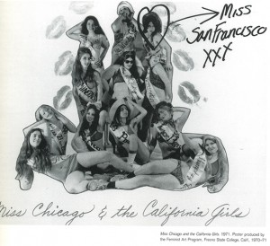 Miss Chicago and the California Girls, 1971. Poster produced by the Feminist Art Program. Fresno State College, California, 1970-71.